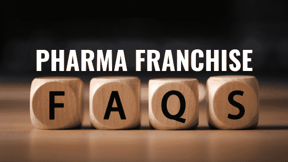 Pharma Franchise Frequently Asked Questions | PCD FAQ