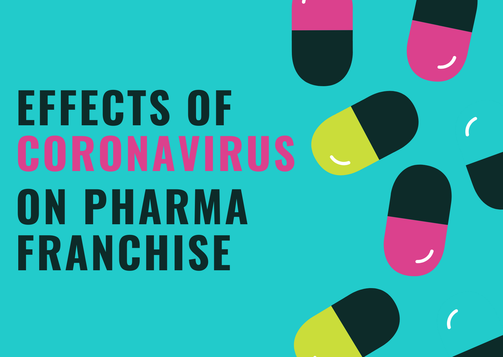 How Coronavirus has Affected PCD Franchise Industry in India